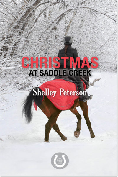 Christmas at Saddle Creek by Shelley Peterson